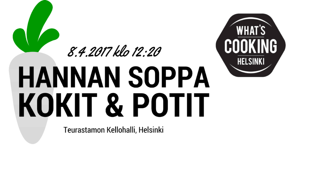 What's cooking Helsinki / Hannan soppa